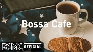 Bossa Cafe: Happy Bossa Nova Music Instrumental for Good Mood