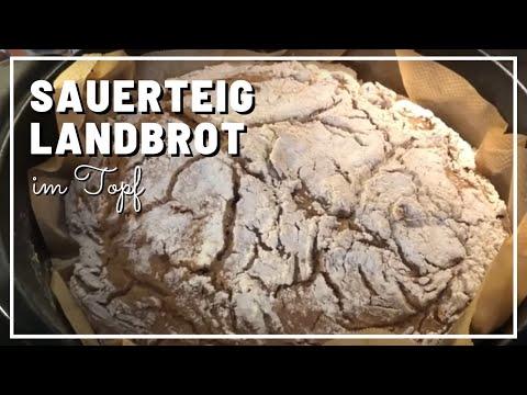 Sauerteig Landbrot Im Topf - Backen Ohne Germ, Ohne Hefe - Brot Im Topf