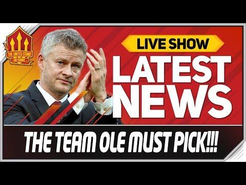 Solskjaer's Best Manchester United Eleven! Man Utd News