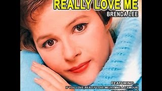 Watch Brenda Lee If You Love Me really Love Me video