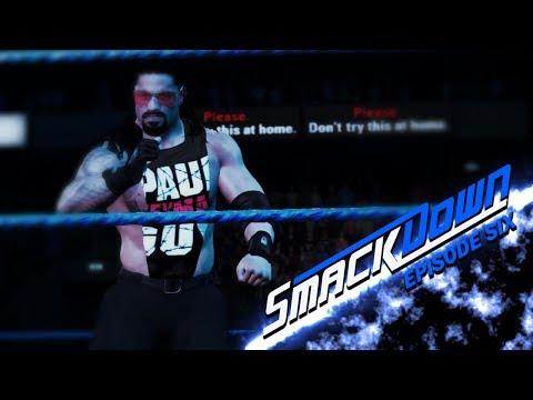 WWE 2K17 Universe: Smackdown | Episode #06