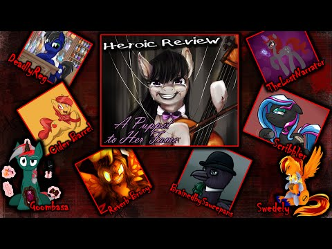 The Heroic Review! [MLP Fanfic Reviews] 'A Puppet To Her Fame' By Kaidan (romance/tragedy/darkfic)