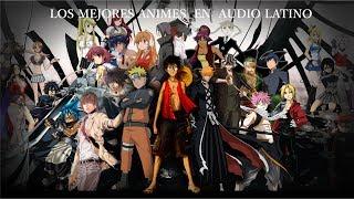 Los mejores animes en audio latino recomendados