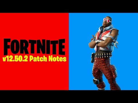 Fortnite V12.50.2 Patch Notes (New Fortnite Update)