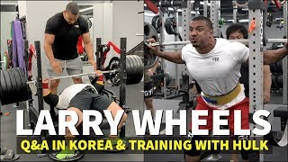 SOUTH KOREA Q/A AND TRAINING WITH KOREAN HULK
