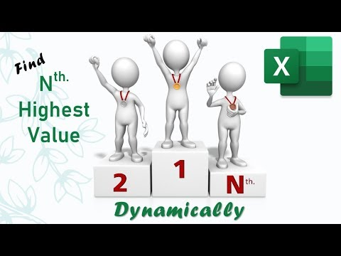 Find the Nth. Highest Value in a List dynamically in Excel