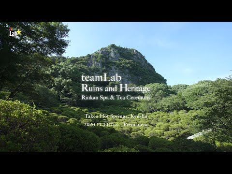 teamLab Ruins and Heritage: Rinkan Spa & Tea Ceremony
