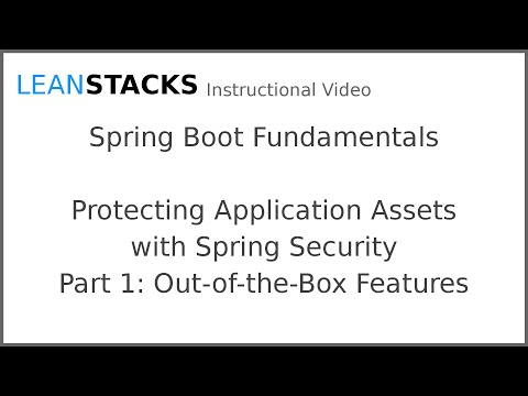 Protecting Application Assets with Spring Security - Part One - Out-of-the-Box Features