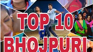 Top 10 most viewed bhojpuri video song all time