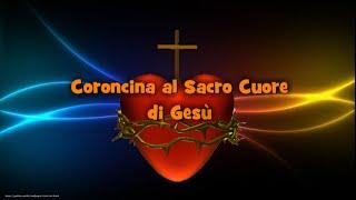 Coroncina Sacro Cuore di Gesù con Giaculatoria e Litanie