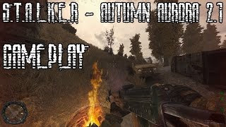 S.T.A.L.K.E.R. - Autumn Aurora 2.1 - Great Mod for SoC!