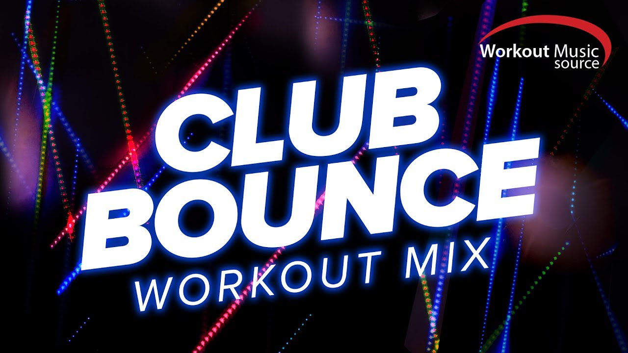 Workout Music Source // Club Bounce Workout Mix (130 BPM)