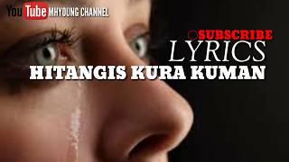 HITANGIS KURA KUMAN || KARAOKE LYRICS