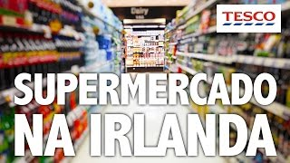 Curiosidades da Irlanda: compras nos supermercados - E-Dublin TV