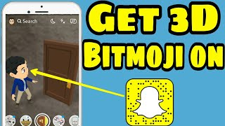 how to get 3d bitmoji on snapchat android