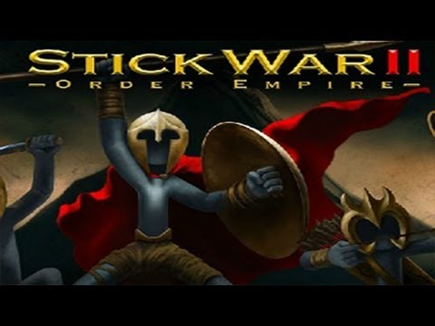 Stick War 2 Gameplay: First battle [HD]