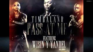 Timbaland Ft Wisin Y Yandel Pass At Me Remix.mp3