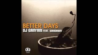DJ Ganyani Feat. Wandaboy - Better Days