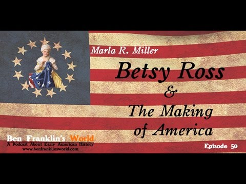 050 Betsy Ross & the Making of America