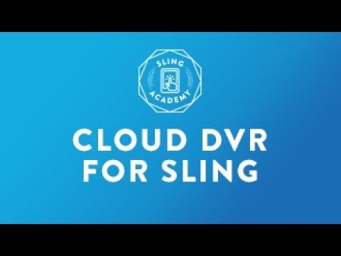 New DVR Features On Sling TV - 6/27/17