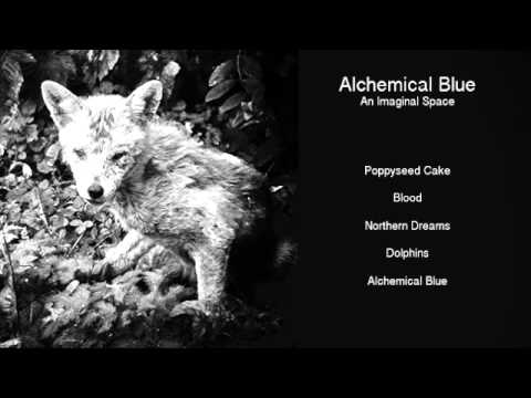 Alchemical Blue (Full Album)