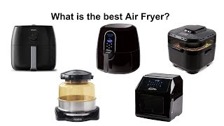 What is the Best Air Fryer?