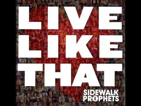 Sidewalk Prophets - Help Me Find It