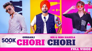 Chori Chori (Gursanj) Mp3 Song Download