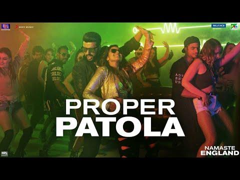 Proper Patola - Official Song | Namaste England | Arjun | Parineeti | Badshah | Diljit | Aastha