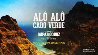 Rapaz100Juiz - Alô Alô Cabo Verde
