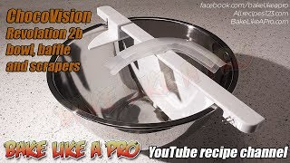 ChocoVision Revolation 2B Bowl Baffle And Scrapers Unboxing