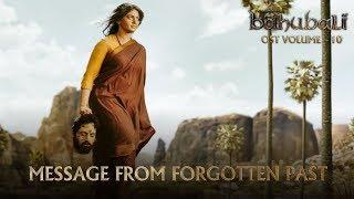 Baahubali OST - Volume 10 - Message From Forgotten Past   MM Keeravaani