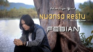 Febian - Nuansa Restu (Official Music Video)   Lagu Terbaru 2020