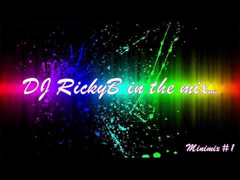 DJ RickyB in the mix - Minimix #1