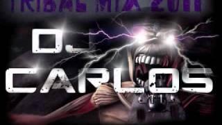 TRIBAL MIX 2011(DJ Carlos FT. DJ Carlos money maker)