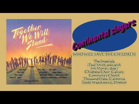 Together we will stand - Continental singers - 1985