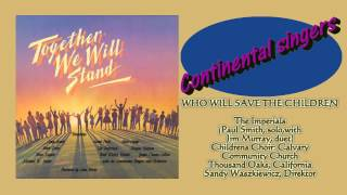 continental singers - together we will stand 1985