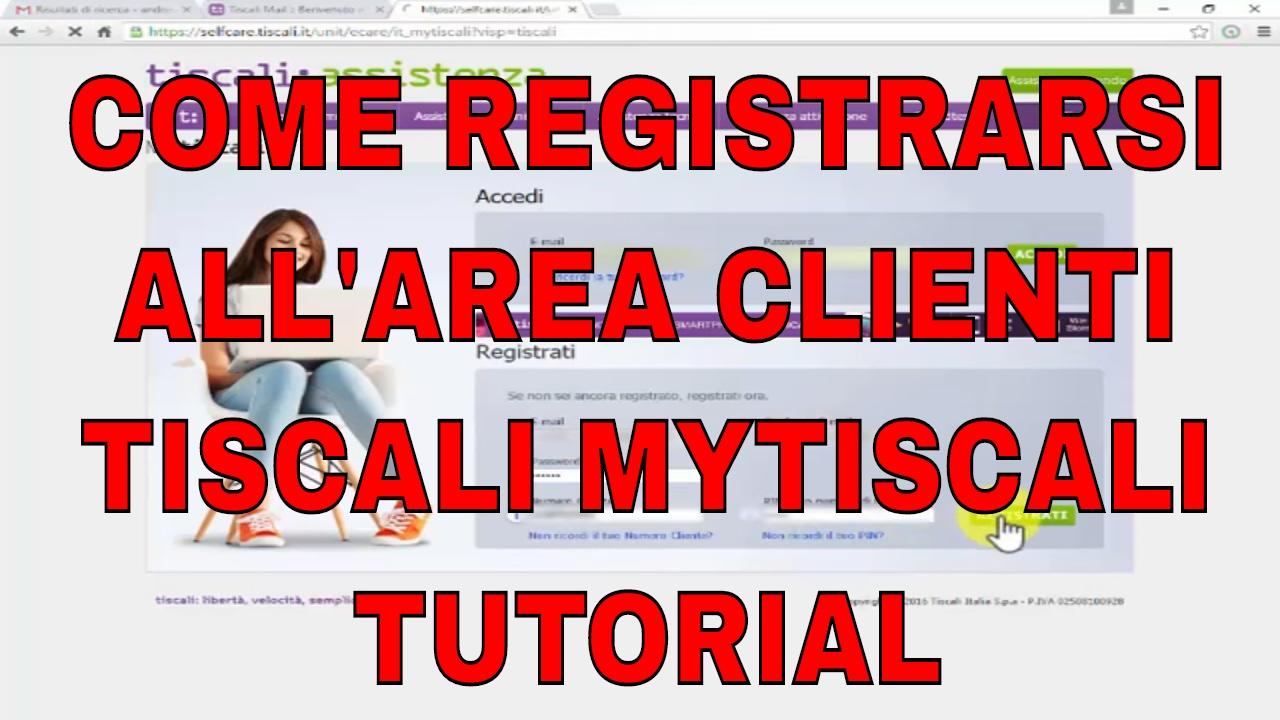 Procedura Registrazione Mytiscali 130 Assistenza Come Fare Per