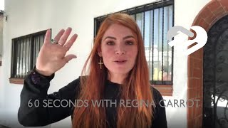 60 Seconds with Regina Carrot