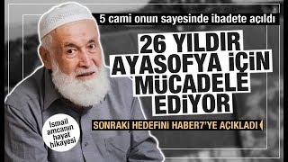 Ayasofya Sürecini Başlatan İsmail Kandemir Karar Öncesi Konuştu