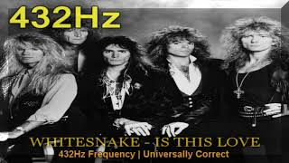 Whitesnake - Is This Love 432hz Frequency | 432 hz conversion (a=432hz)