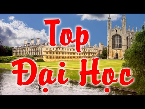 Những trường đại học tốt nhất thế giới | Du học Vic
