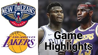 Lakers vs Pelicans Highlights Halftime | NBA Feb 25