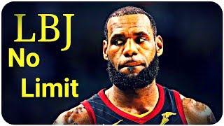 LeBron James - No Limit '2018'