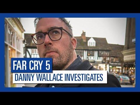 Far Cry 5 - Danny Wallace Investigates...