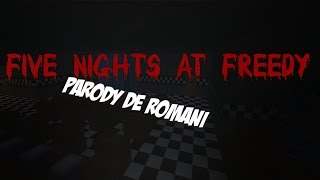 [Minecraft-Parody]Five Nights At Freedys's Parody De Romani