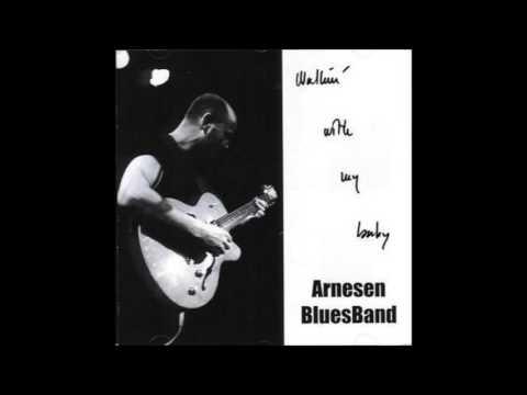 ARNESEN BLUES BAND (Mora, Sweden) - Mess Of Blues