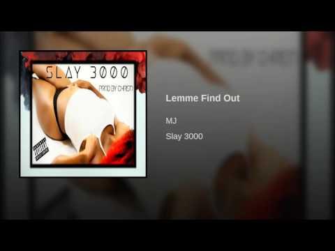 Lemme Find Out