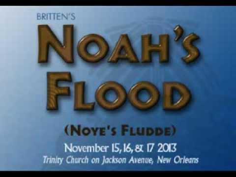 New Orleans Opera's NOAH'S FLOOD, November 2013