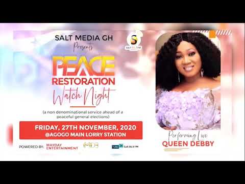 QUEEN DEBBY'S PERFORMANCE AT SALT MEDIA GH PEACE RESTORATION WATCH NIGHT